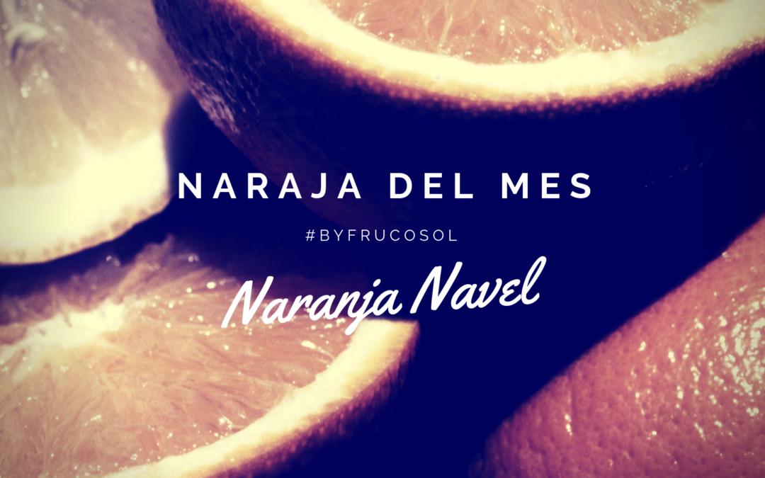 Naranja del mes – naranja Navel