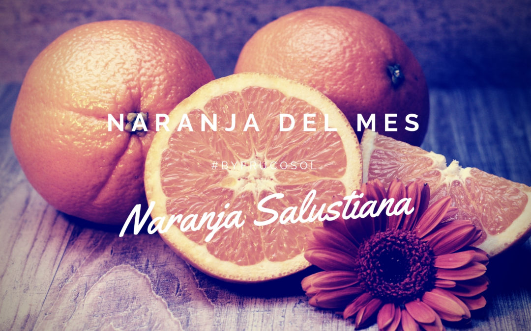 Naranja del mes – naranja Salustiana