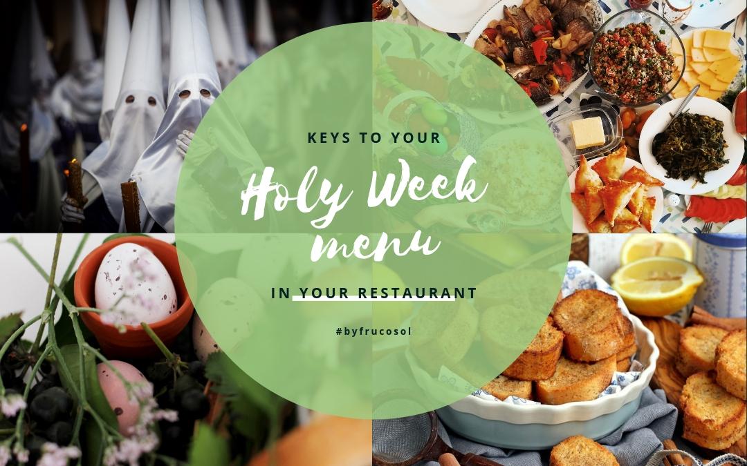 Claves para tu menú de Semana santa