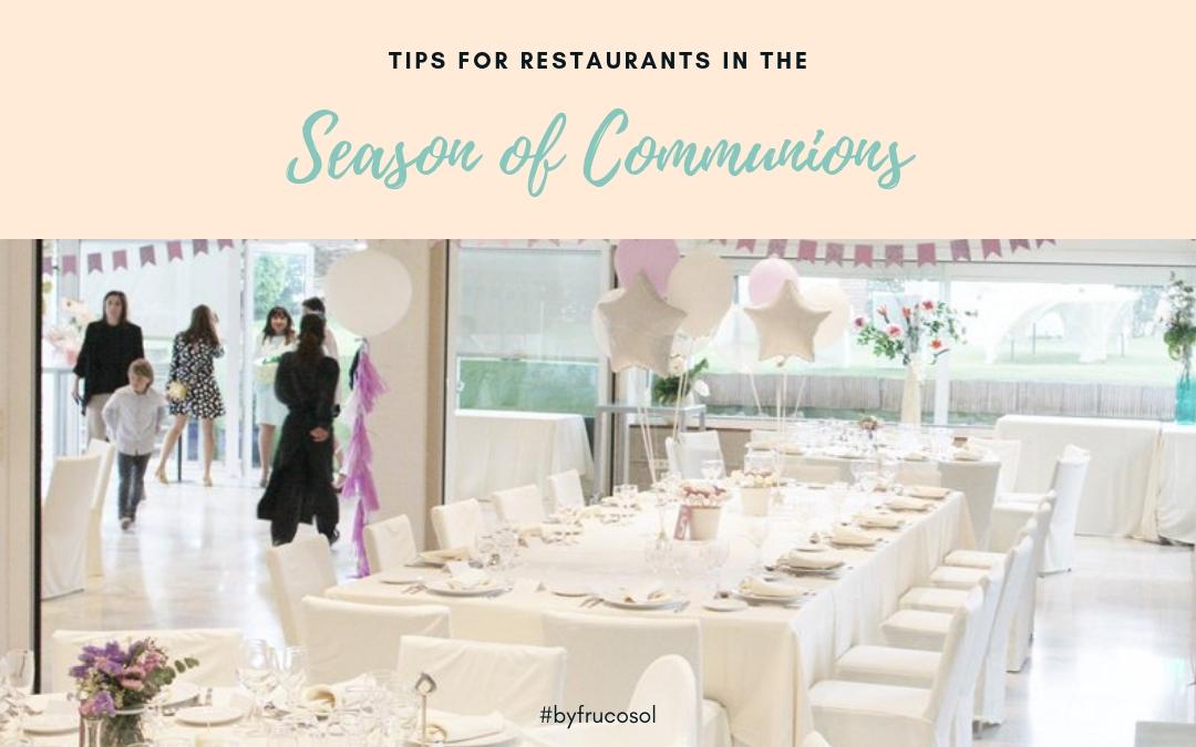 Consejos para la temporada de comuniones en los restaurantes.