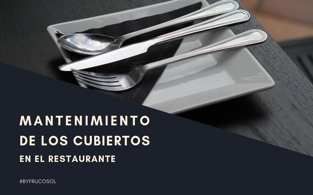 Maintenance of cutlery in the restaurant
