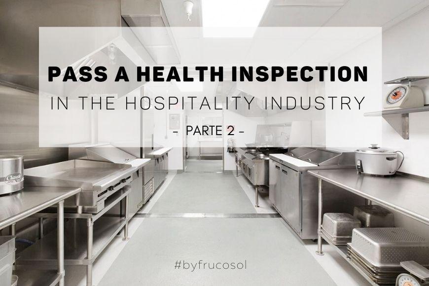 Superar una inspección de sanidad en la hostelería – Parte 2