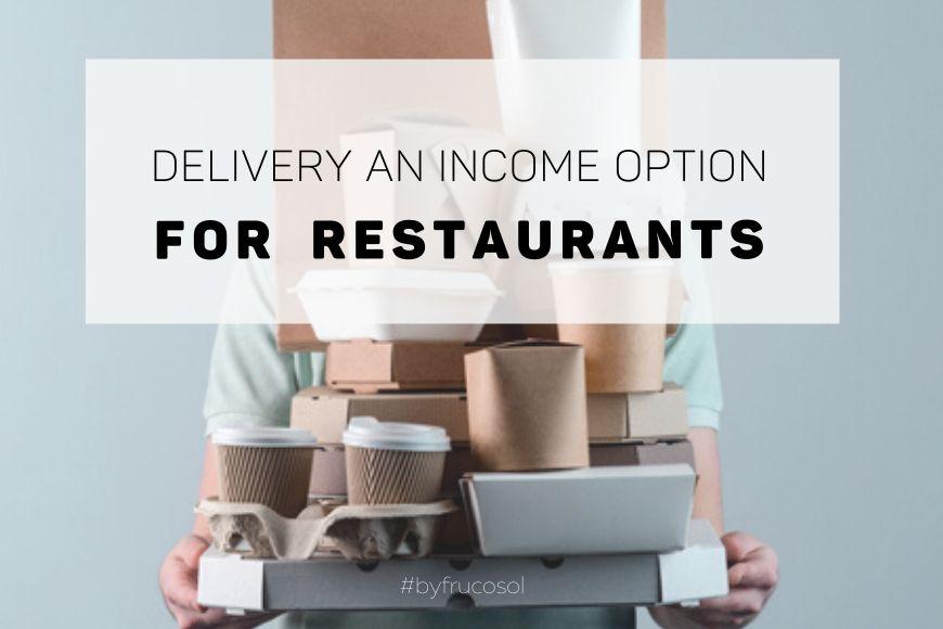 El Delivery una opción de ingresos para los restaurantes.