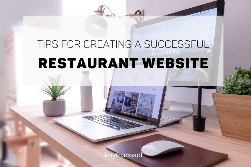 Tips for creating a successful restaurant website.