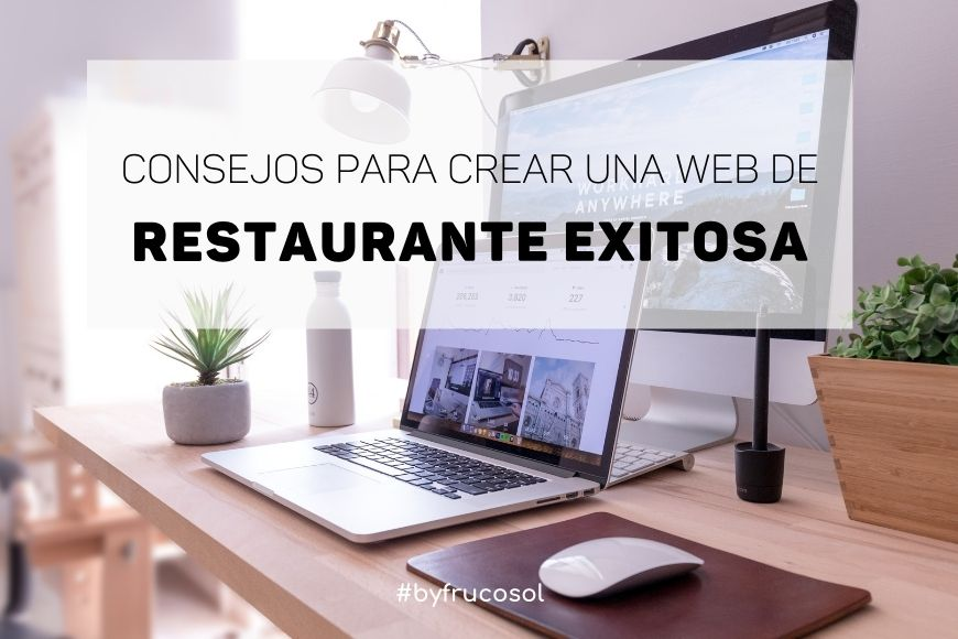 Consejos para crear una web de restaurante exitosa.